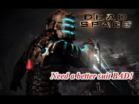 Eng Dead Space  Replaying On The Pc  Need Level 4 Suit