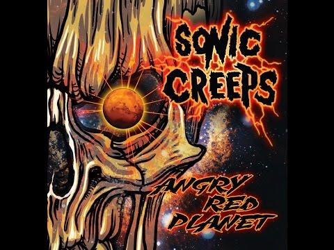 SONIC CREEPS 2017 SINGLE
