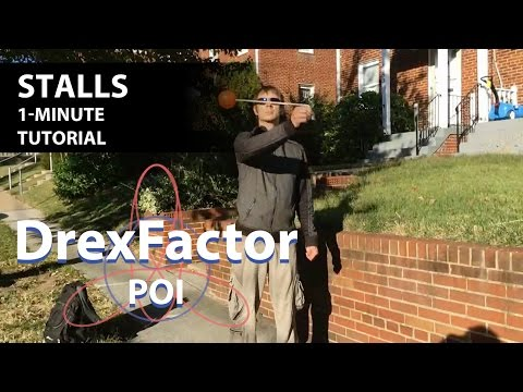 How to do Stalls for Poi: 1-minute tutorial