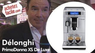 Foire de Paris 2013 : PrimaDonna XS De Luxe Delonghi
