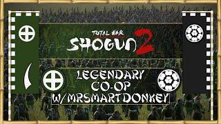 Total War: Shogun 2 - Co-op Campaign w/MrSmartDonkey #1 ~ Shimazu +...