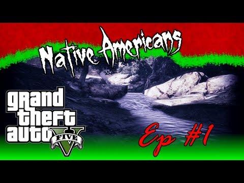 GTA V - Myths & Legends #1 - Native Americans