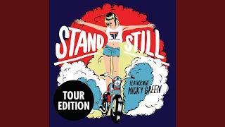 Stand Still (Midnight Magic Remix)