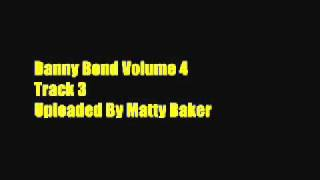 Danny Bond Volume 4 - Track 3 You Better Represent