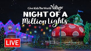 🔴 Live: Night of a Million Lights: Behind the Scenes | Give Kids The World Village