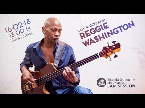 REGGIE WASHINGTON - Clinic (16/02/18) - ESM Jam Session