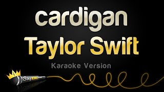 Taylor Swift - cardigan (Karaoke Version)