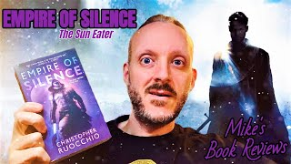 Download Empire of Silence by Christopher Ruocchio Book Review (Sun Eater #1)