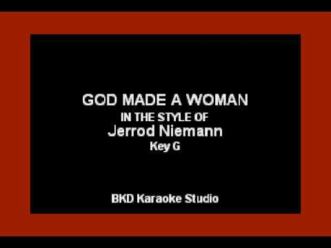 God Made A Woman (In the Style of Jerrod Niemann) (Karaoke with Lyrics)