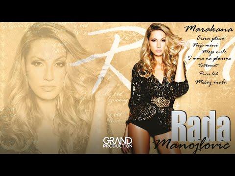 Rada Manojlovic  Nije meni  (Audio 2011)