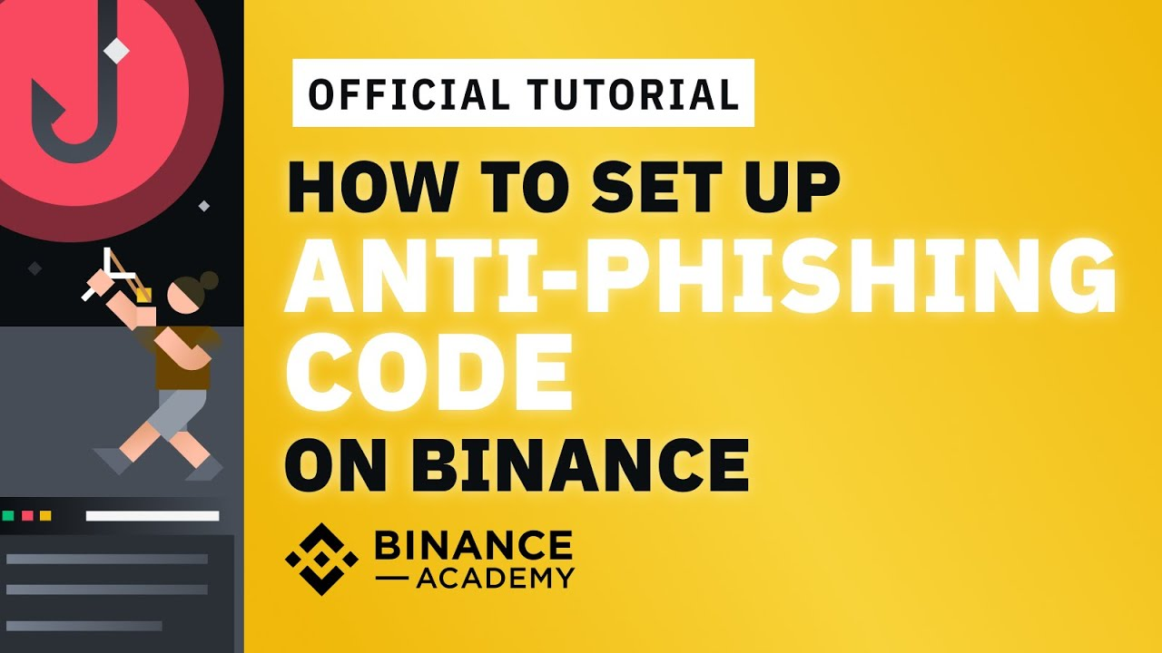 Anti-Phishing Code Guide | Binance Academy