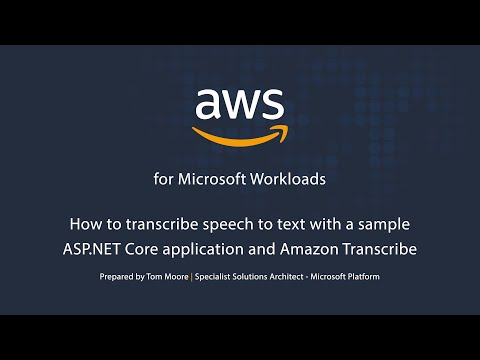 How to Transcribe Speech to Text with a Sample ASP.NET Core Application and Amazon Transcribe