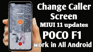Change Calling Screen Poco F1 MIUI 11 Updates, New caller theme for all android device