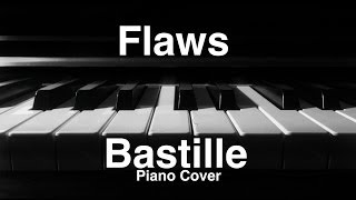 Bastille Flaws Piano Cover