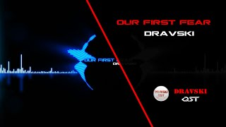 Best Electronic Background Sound with Drum Beats! Dravski - Our First Fear. Audio Visual HD!