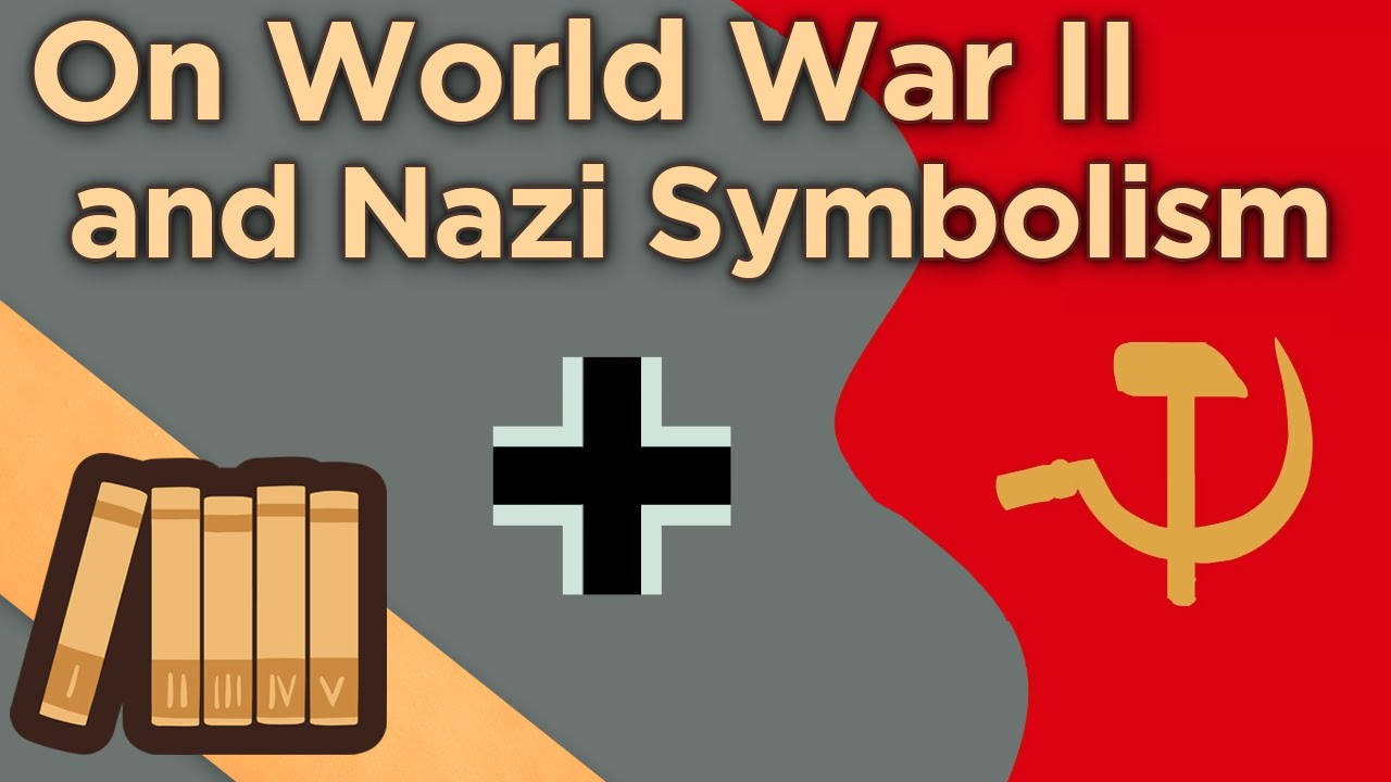On World War Ii And Nazi Symbolism A Note From Extra History Youtube