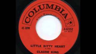 Watch Claude King Little Bitty Heart video