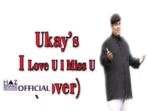 Ukays - I Love You I Miss You [Hafiz Azizan Cover]