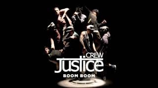 Justice Crew - Boom Boom
