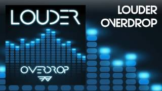 LOUDER  Overdrop (Radio edit)