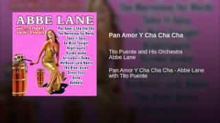 Pan Amor Y Cha Cha Cha