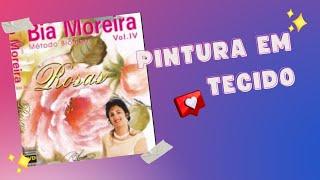Pintura em Tecido Bia Moreira – Rosas