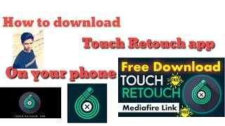 Gambar cover How to download Touch Retouc free downloaded on your mobil phone