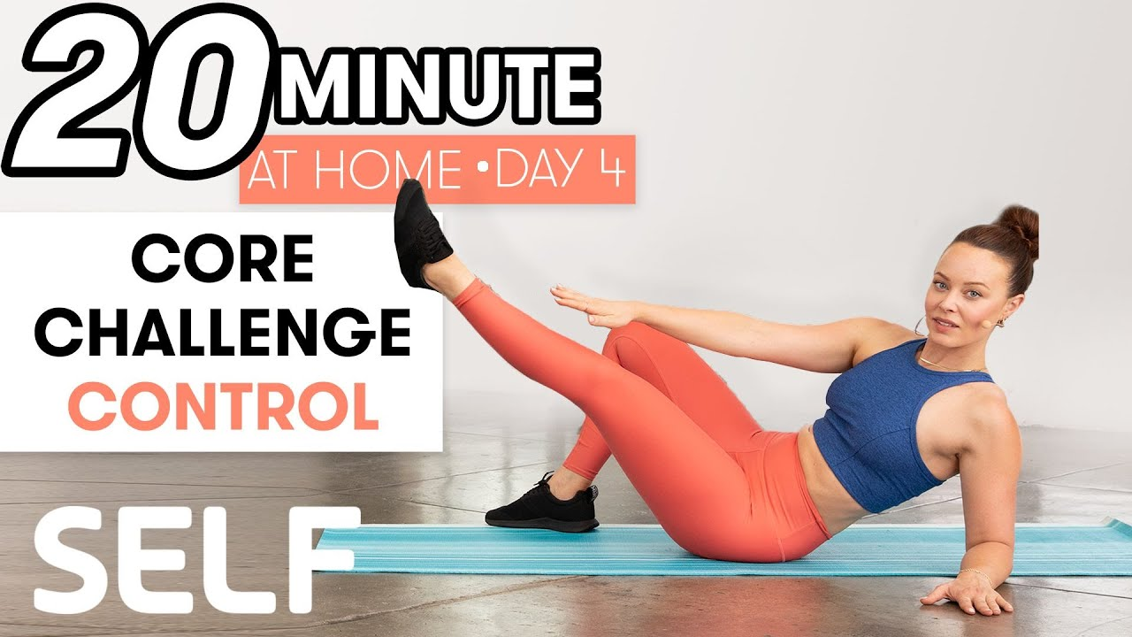 20-Minute Core Control Workout - Challenge Day 4 | Sweat with SELF