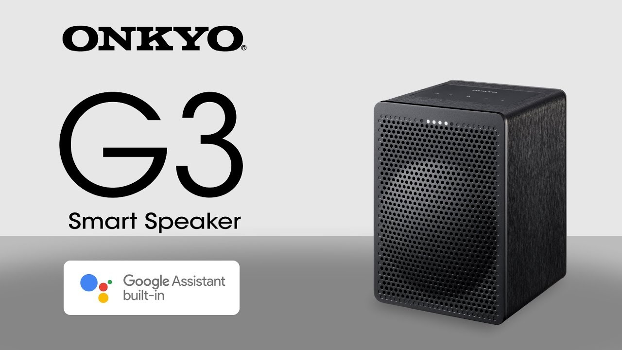 The Onkyo G3 Smart Speaker with Google Assistant built-in