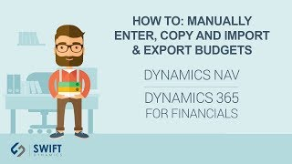How to: Manually Enter, Copy and Import & Export Budgets in Dynamics NAV - Final