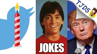 Twitter Birthday, Donald Trump, Iraq Invasion, Scott Baio, Jeb Bush, Hydra & Other Jokes