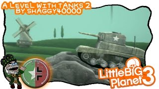 [LBP3] A Level with Tanks 2 [2-4p] - Shaggy40000