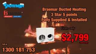 Snowman 2015 Winter Specials - braemar ducted heating