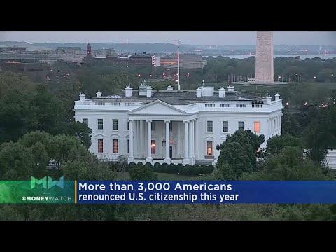 MoneyWatch: 3,000 American Renounce Citizenship