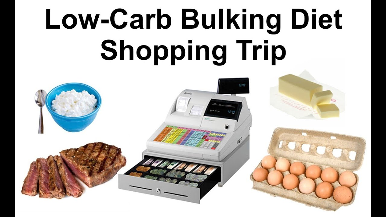 Low Carb Bulking Diet - Shopping Trip - LowCarb Videos