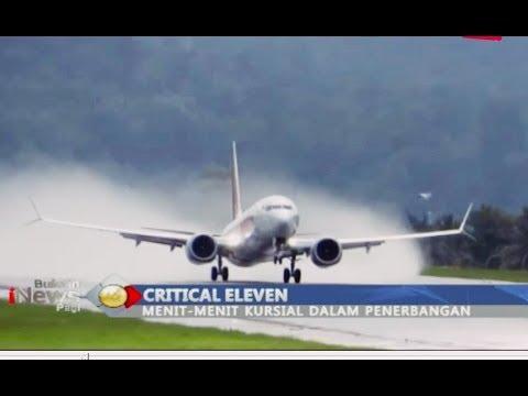 Mengenal 'Critical Eleven', 11 Menit Krusial dalam Sebuah Penerbangan - BIP 01/11