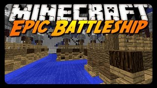 Minecraft Mini-Game: EPIC BATTLESHIP!