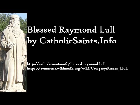 CatholicSaints.Info: Blessed Raymond Lull