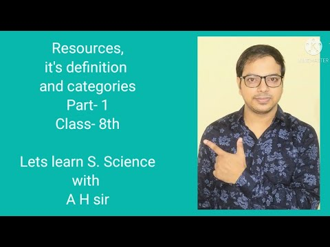 Resources l it's definition and categories l natural and human made resource ,examples of resources.