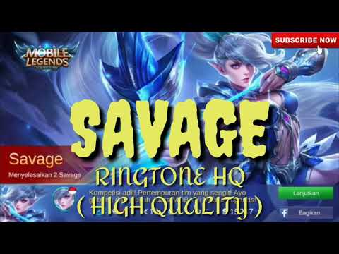 RINGTONE MOBILE LEGENDS - SAVAGE (HQ AUDIO)