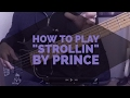 """watch he video of How to play """"Strollin'"""" by Prince"""