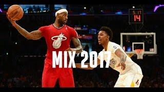 NBA Mix 2017 - best moments
