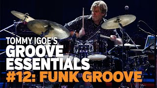 Tommy Igoe's Groove Essentials #12: Funk Groove