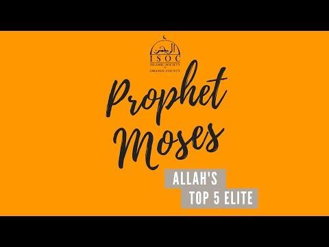 Prophet Moses - Shaykh Ahmed Billoo