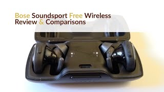 Bose Soundsport Free Wireless Review vs AirPods & Optoma Nuforce BE Free8