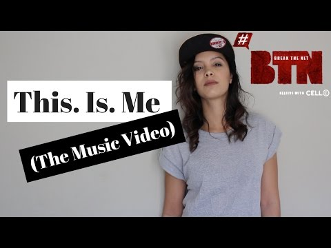 #BreakTheNet Task 1 – Waydene Laing (This. Is. Me. (The Music Video))