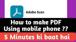 ADOBE SCAN   HOW TO MAKE PDF USING ADOBE SCAN IN MOBILE screenshot 3