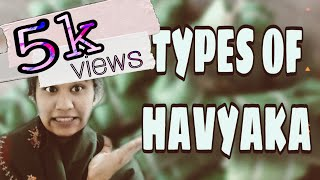 TYPES OF HAVYAKA....|| #havyaka