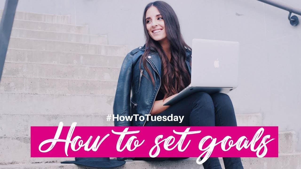 how to set goals and achieve them youtube