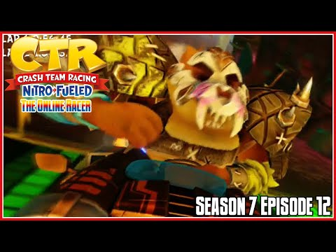 Crash Team Racing Nitro-Fueled - The Online Racer Season 7 Episode 12